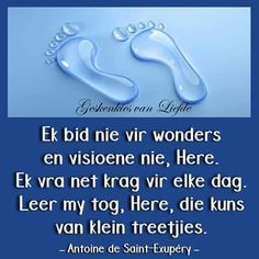 Angel Prayers, Goeie More, Afrikaans Quotes, Godly Woman, Good Thoughts, My King, Christian Quotes, Verses, Inspirational Quotes