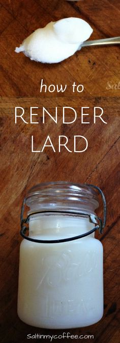 Here's how to render lard...and why it's good for you!