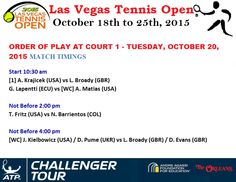 #LVTO COURT 1 ORDER OF PLAY - TUESDAY, OCTOBER 20, 2015 #LASVEGASTENNISOPEN - LAS VEGAS, USA $ 50,000 , 19-25 OCTOBER 2015