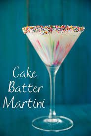 cake batter martini   Cake Batter Martini 1 1/2oz Cake Vodka 1 1/2oz White Creme de Cacao 1/2oz Amaretto 1/2oz White Chocolatel Liqueur 1oz Heavy Whipping Cream White Cake Frosting Sprinkles *As the sprinkles fall into the drink they create that color pattern in the class.