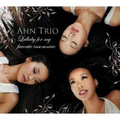 Ahn Trio :: Lullaby for My Favorite Insomniac