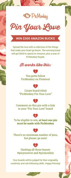 Pin Your Love to win 300 Amazon bucks and a free year of PicMonkey Royale! For the full deets click here: http://www.picmonkey.com/blog/picmonkey-pin-love/