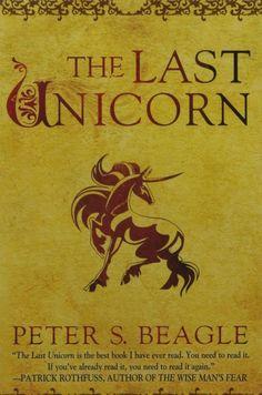 The Last Unicorn: Peter S. Beagle: 9780451450524: Amazon.com: Books
