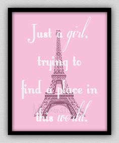 just a girl trying to find a place in this world wall decor paris bedroom decor paris decor bedroom art eiffel tower wall art