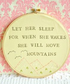 When she wakes she will move mountains.