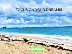 FOCUS ON YOUR DREAMS and WHAT YOU WANT! I am sitting here on the beach in the Dominican Republic with my family and living my dream. It wasn't always like that though. I spent many hours in front of my computer missing out on working out, missing out on family time and having a non-existent social life. But I had a goal and prize on my mind. I didn't complain and moan about how much work it was or how tough it was...NO! I focused the whole time on my life vision and dream life.