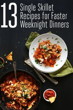 Single Skillet Recipes for Faster Weeknight Dinners #OnePotRecipes