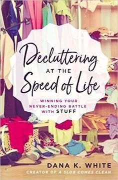 292shares 0 274 2 16 0 Pre-Order Decluttering at the Speed of Lifeand get started decluttering now with The 5 Day Clutter Shakedown! The 5 Day Clutter Shakedown is a five-part video course that uses strategies from Decluttering at the Speed of Life to help you go ahead and start tackling your clutter. While the …