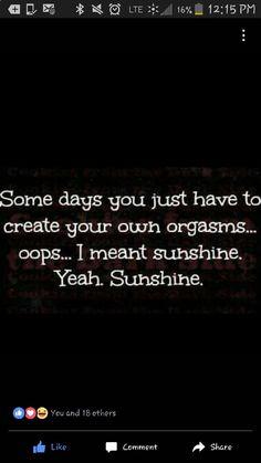 Sunshine and orgasms