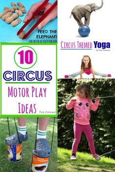 10 Circus Themed Motor Play Ideas For Kids