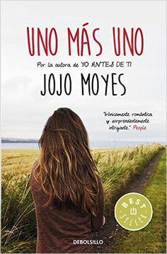 Uno Más Uno (BEST SELLER): Amazon.es: JOJO MOYES: Libros