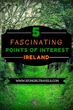 5 fascinating points of interest in Ireland! #unique #offbeat #ireland #travel #attraction
