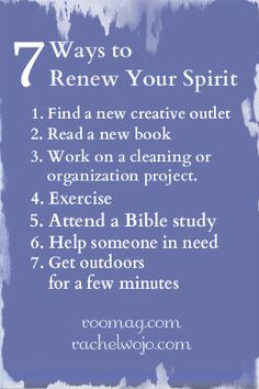 7 Ways to Renew Your Spirit: Printable by request Thanks @Roomag.com - Makes a great winter fridge reminder!