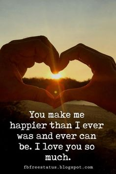 You Make Me Happy Quotes to Share with Sweetheart - BayArt You Make Me Happy Quotes, Happy Quotes About Him, He Makes Me Happy, Happy Love, Love Yourself Quotes, I Love You Pictures, Beautiful Love Pictures, My True Love, Love You So Much