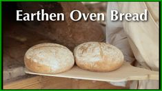 Baking Bread in the Earthen Oven Part 2 Century Cooking Series Bakery Recipes video recipe Oven Dishes Recipes, Pureed Food Recipes, Bakery Recipes, Food Dishes, Bread Recipes, Yummy Recipes, Bread Oven, Bread Baking, Depression Era Recipes