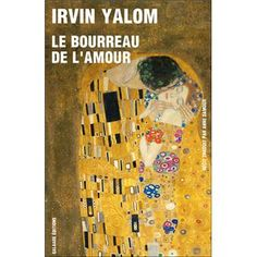 Bourreau de l'amour - Irvin Yalom, Anne Damour.