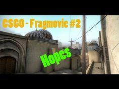 CS:GO Fragmovie #2 - Hopes