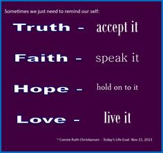 """faith hope and love poem   The truth will set you free"""""""
