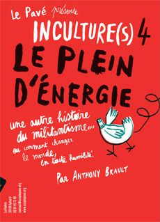 Formes Vives, jaquette du DVD Inculture(s) 4, scop Le Pavé, offset quadri, 1000 exemplaires, diffusion par vente directe, juillet 2012