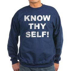 Men's dark color navy sweatshirt with Know Thy Self theme. The Know Thy Self phrase is a spiritual esoteric saying reminding the individual that inner truth and awareness is important to understanding our existence. Available in black, navy; small, medium, large, x-large, 2x-large size for only $34.99. Go to the link to purchase the product and to see other options – http://www.cafepress.com/stkts