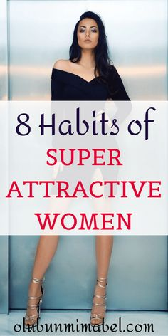 What makes some women super-attractive and others not?