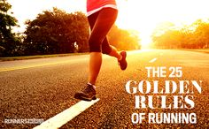 The 25 golden rules of running.