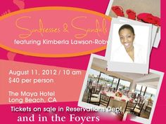 LADIES!!! DON'T FORGET!    Join us this Saturday, August 11th for Sundresses & Sandals, featuring renowned author, Kimberla Lawson-Roby. The event will be held at The Maya Hotel in Long Beach.     http://www.faithdome.org/2012sandals.html