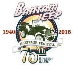 Bantam Jeep Heritage Festival | 75th Birthday Bash | June 12-14, 2015