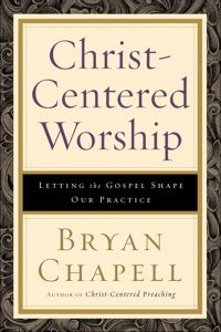 """Christ Centered Worship - """"The church's worship has always been shaped by its understanding of the gospel. Here Bryan Chapell, author of the well-regarded text Christ-Centered Preaching, provides churches with a Christ-centered understanding of worship to enable them to transcend the traditional/contemporary worship debate and unite in ministry and mission priorities."""""""