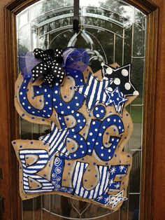 Go Big Blue burlap door hanger....oh my I love, love, love this!! Gotta get me one of these!!