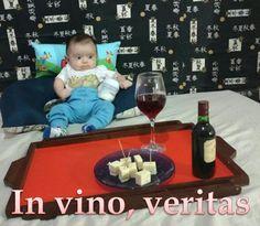 In vino, veritas No vinho, a verdade In wine, the truth