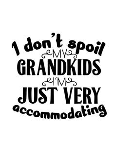 I dont spoil my grand kids svg shirt svg cup svg sign svg by on Etsy Silhouette Curio, Silhouette Clip Art, Silhouette Cameo Projects, Cricut Air 2, Fall Coloring Pages, Grand Kids, Cricut Creations, Vinyl Projects, Cricut Design