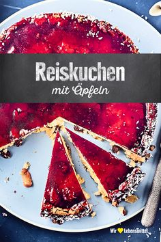 Reiskuchen mit Äpfeln A cake made from rice pudding and apples, as is often eaten in France. The raspberry jam topping makes the cake shine like this cake # apples Easy Cookie Recipes, Sweet Recipes, Dessert Recipes, Rice Cakes, Food Cakes, New Cake, Pudding Recipes, Cheesecake Recipes, Let Them Eat Cake
