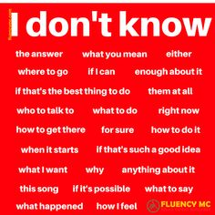 Phrases - I don't know ... Make your own sentence! Practice!