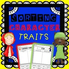 Character Traits Sorting pack - There are a variety of character trait sorting cut and paste activities and printables for students to consolidate their understanding of character traits.