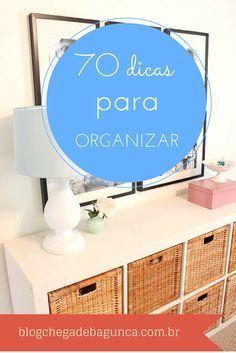 70 dicas para organizar tudo