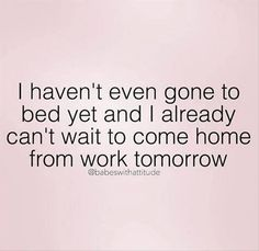 38 Ideas funny quotes about work humor jokes Sarcastic Quotes, Me Quotes, Funny Work Quotes, Hate My Job Quotes, Grumpy Quotes, Work Sayings, Rebel Quotes, Sign Sayings, Humorous Quotes