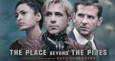 Loved this movie.  I am officially a Ryan Gosling fan.  Bradley Cooper and Eva Mendes were really good too.  I give The Place Beyond the Pines an A.