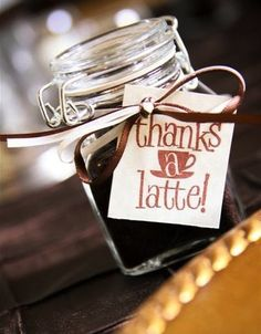 Cute thank you gift. Jar of coffee. Love this idea as  just a sweet little remembrance for someone.