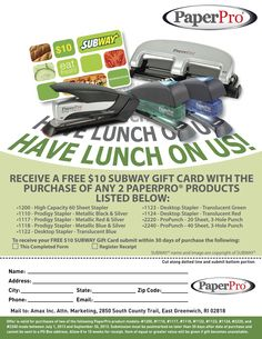 RECEIVE A FREE $10 SUBWAY GIFT CARD WITH THE PURCHASE OF ANY 2 PAPERPRO PRODUCTS!!!!