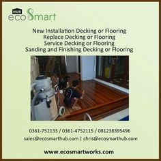 We can do 1. New installation for decking and flooring 2. Replace decking and flooring 3. Service decking and flooring 4. Sanding and finishing for decking and flooring