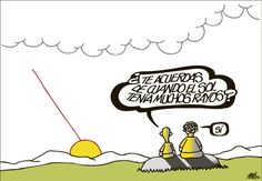 """Do you remember when the sun had more rays?""     The crisis sunfall, FORGES (01/06/2012)     Una puesta de sol en la viñeta de hoy de FORGES.   elpais.com"