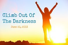 Climb Out of the Darkness of Postpartum Depression