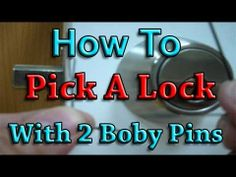 How To Pick A Lock With 2 Bobby Pins   Http://videos.