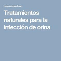 Tratamientos naturales para la infección de orina