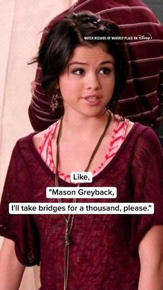 Mason Greyback, Selena Gomez Music Videos, Dom And Letty, Wizards Of Waverly Place, Alex Russo, Shows, Brain Dump, Marie Gomez, Tv Quotes