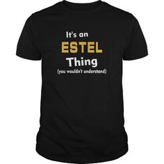 Its an Estel thing you wouldnt understand