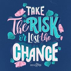 Take the risk or lose the chance✨ . From a beautiful work by __ ✔ Featured by ✒ Learning stuffs… Hand Lettering Quotes, Calligraphy Quotes, Typography Quotes, Lettering Design, Typography Inspiration, Typography Letters, Typography Poster, Positive Quotes, Motivational Quotes