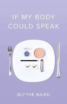 """Read """"If My Body Could Speak"""" by Blythe Baird available from Rakuten Kobo. Blythe Baird's If My Body Could Speak is a celebration of girlhood and all of its struggles and triumphs. In poems that . Best Poetry Books, Good Books, Books To Read, Free Pdf Books, Free Ebooks, Blythe Baird, Francis Hallé, Kindle, Modern Poetry"""