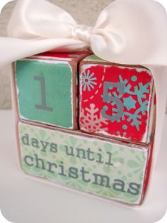 Christmas countdown blocks. Could also use this for a graduation count down, as well.